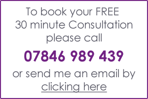 To book your FREE 30 minute Consultation please call 07846989439 or send me an email by clicking here